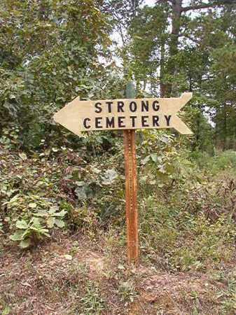 *STRONG, CEMETERY - Calhoun County, Arkansas | CEMETERY *STRONG - Arkansas Gravestone Photos