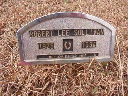 SULLIVAN, ROBERT LEE - Calhoun County, Arkansas | ROBERT LEE SULLIVAN - Arkansas Gravestone Photos