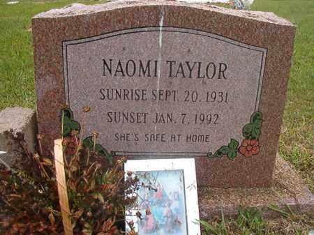 TAYLOR, NAOMI - Calhoun County, Arkansas | NAOMI TAYLOR - Arkansas Gravestone Photos
