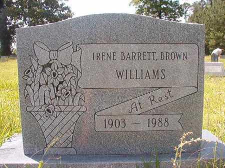 BARRETT BROWN WILLIAMS, IRENE - Calhoun County, Arkansas   IRENE BARRETT BROWN WILLIAMS - Arkansas Gravestone Photos