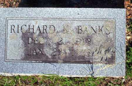 BANKS, RICHARD K - Carroll County, Arkansas | RICHARD K BANKS - Arkansas Gravestone Photos