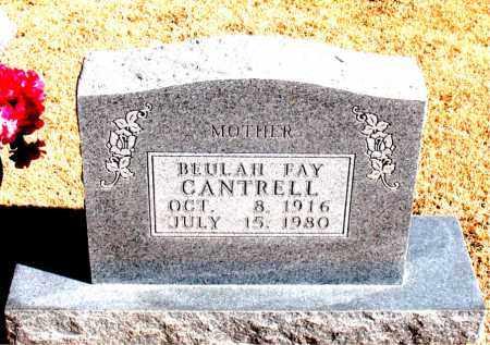 CANTRELL, BEULAH  FAY - Carroll County, Arkansas | BEULAH  FAY CANTRELL - Arkansas Gravestone Photos