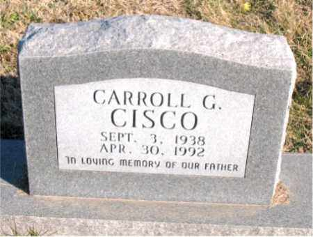 CISCO, CARROLL G. - Carroll County, Arkansas | CARROLL G. CISCO - Arkansas Gravestone Photos