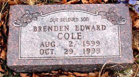 COLE, BRENDEN EDWARD - Carroll County, Arkansas | BRENDEN EDWARD COLE - Arkansas Gravestone Photos