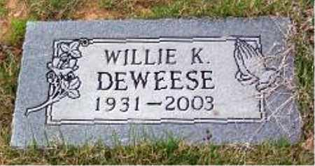 DEWEESE, WILLIE K. - Carroll County, Arkansas | WILLIE K. DEWEESE - Arkansas Gravestone Photos