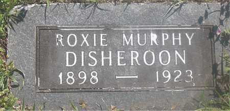 MURPHY DISHEROON, ROXIE - Carroll County, Arkansas | ROXIE MURPHY DISHEROON - Arkansas Gravestone Photos