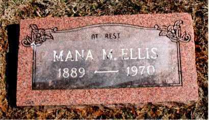 ELLIS, MANA  M. - Carroll County, Arkansas   MANA  M. ELLIS - Arkansas Gravestone Photos