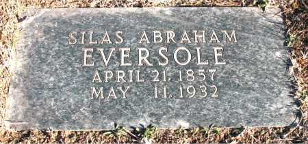 EVERSOLE, SILAS ABRAHAM - Carroll County, Arkansas | SILAS ABRAHAM EVERSOLE - Arkansas Gravestone Photos