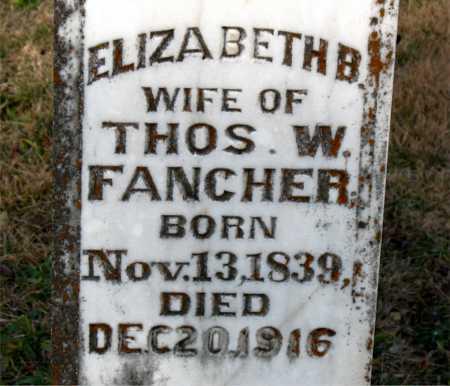 FANCHER, ELIZABETH  B. - Carroll County, Arkansas | ELIZABETH  B. FANCHER - Arkansas Gravestone Photos
