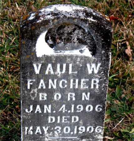 FANCHER, VAUL  W. - Carroll County, Arkansas   VAUL  W. FANCHER - Arkansas Gravestone Photos