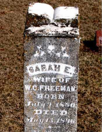 FREEMAN, SARAH E - Carroll County, Arkansas   SARAH E FREEMAN - Arkansas Gravestone Photos