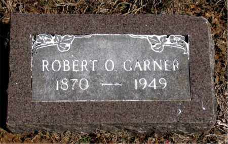 GARNER, ROBERT O. - Carroll County, Arkansas | ROBERT O. GARNER - Arkansas Gravestone Photos