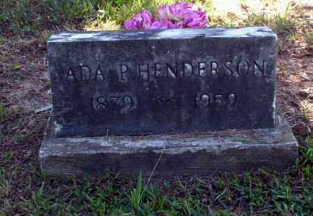 HENDERSON, ADA P - Carroll County, Arkansas | ADA P HENDERSON - Arkansas Gravestone Photos