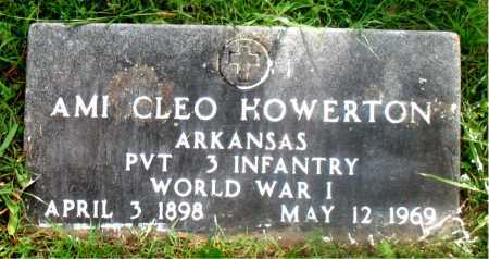 HOWERTON (VETERAN WWI), AMI CLEO - Carroll County, Arkansas | AMI CLEO HOWERTON (VETERAN WWI) - Arkansas Gravestone Photos