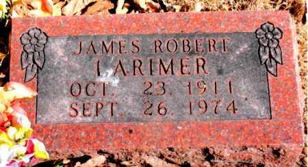 LARIMER, JAMES ROBERT - Carroll County, Arkansas | JAMES ROBERT LARIMER - Arkansas Gravestone Photos