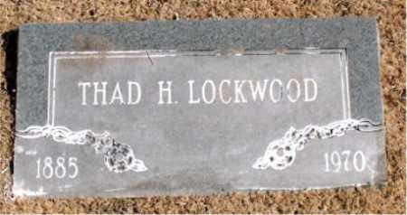 LOCKWOOD, THAD  H. - Carroll County, Arkansas | THAD  H. LOCKWOOD - Arkansas Gravestone Photos