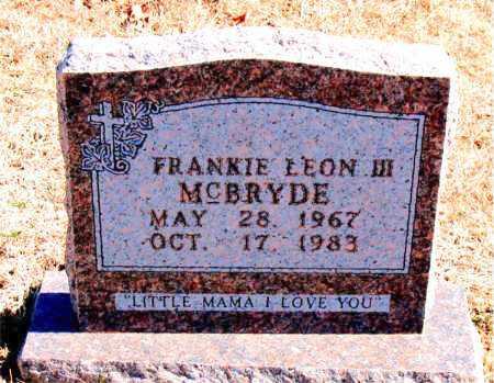 MCBRYDE, III, FRANKIE LEON - Carroll County, Arkansas | FRANKIE LEON MCBRYDE, III - Arkansas Gravestone Photos