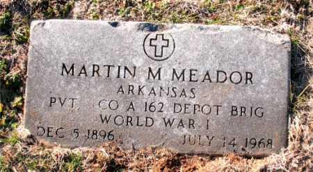 MEADOR  (VETERAN WWI), MARTIN M. - Carroll County, Arkansas   MARTIN M. MEADOR  (VETERAN WWI) - Arkansas Gravestone Photos