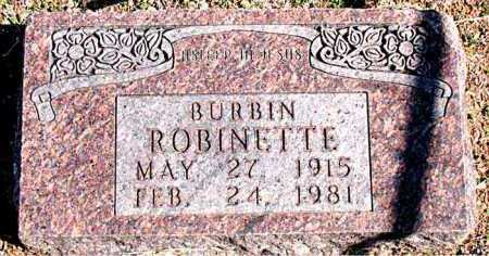 ROBINETTE, BURBIN - Carroll County, Arkansas | BURBIN ROBINETTE - Arkansas Gravestone Photos