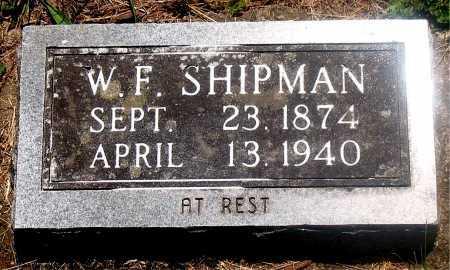 SHIPMAN, WILLIAM F - Carroll County, Arkansas | WILLIAM F SHIPMAN - Arkansas Gravestone Photos