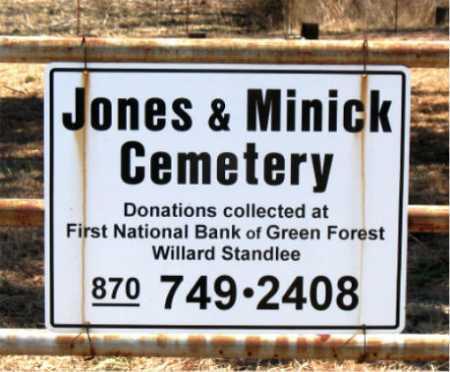 *JONES & MINICK CEMETERY SIGN,  - Carroll County, Arkansas |  *JONES & MINICK CEMETERY SIGN - Arkansas Gravestone Photos