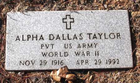 TAYLOR  (VETERAN WWII), ALPHA DALLAS - Carroll County, Arkansas   ALPHA DALLAS TAYLOR  (VETERAN WWII) - Arkansas Gravestone Photos