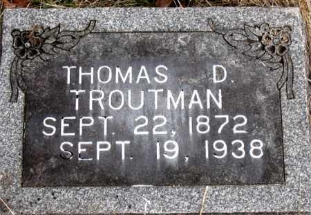 TROUTMAN, THOMAS D. - Carroll County, Arkansas | THOMAS D. TROUTMAN - Arkansas Gravestone Photos