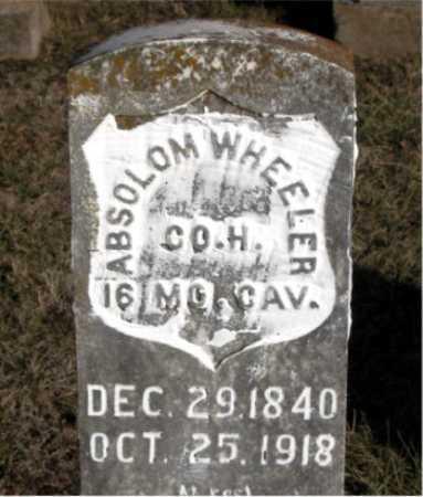 WHEELER  (VETERAN UNION), ABSOLOM - Carroll County, Arkansas | ABSOLOM WHEELER  (VETERAN UNION) - Arkansas Gravestone Photos