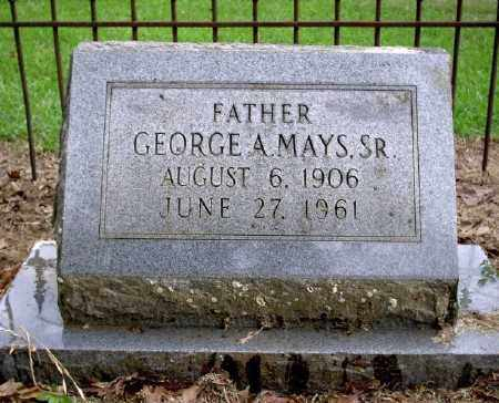 MAYS SR., GEORGE A. - Chicot County, Arkansas | GEORGE A. MAYS SR. - Arkansas Gravestone Photos