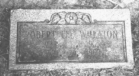 WHEATON, ROBERT LEE - Chicot County, Arkansas   ROBERT LEE WHEATON - Arkansas Gravestone Photos