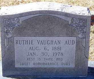 VAUGHAN AUD, RUTHIE - Clark County, Arkansas   RUTHIE VAUGHAN AUD - Arkansas Gravestone Photos