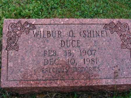 DUCE, WILBUR O. (SHINE) - Clark County, Arkansas | WILBUR O. (SHINE) DUCE - Arkansas Gravestone Photos