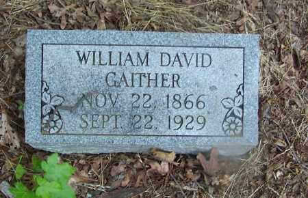 GAITHER, WILLIAM DAVID - Clark County, Arkansas | WILLIAM DAVID GAITHER - Arkansas Gravestone Photos