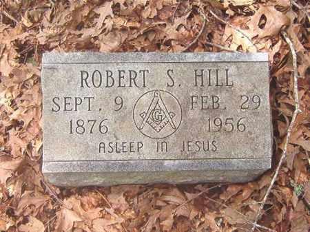 HILL, ROBERT S. - Clark County, Arkansas | ROBERT S. HILL - Arkansas Gravestone Photos
