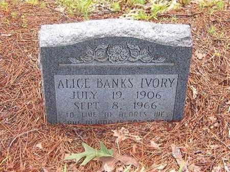 BANKS IVORY, ALICE - Clark County, Arkansas | ALICE BANKS IVORY - Arkansas Gravestone Photos