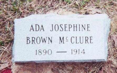 BROWN MCCLURE, ADA JOSEPHINE - Clark County, Arkansas | ADA JOSEPHINE BROWN MCCLURE - Arkansas Gravestone Photos