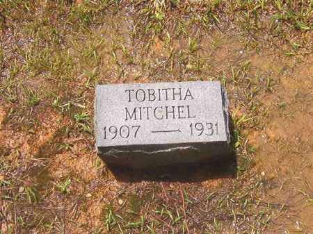 MITCHEL, TOBITHA - Clark County, Arkansas | TOBITHA MITCHEL - Arkansas Gravestone Photos