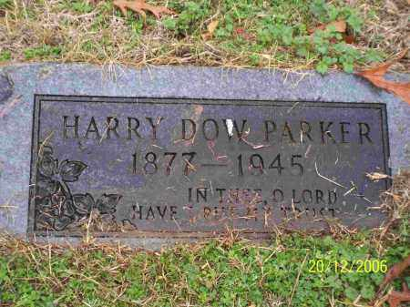 PARKER, HARRY DOW - Clark County, Arkansas | HARRY DOW PARKER - Arkansas Gravestone Photos
