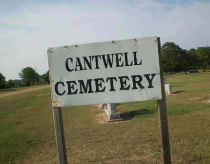 *CANTWELL CEMETERY, SIGN - Clay County, Arkansas | SIGN *CANTWELL CEMETERY - Arkansas Gravestone Photos