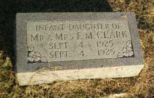 CLARK, INFANT DAUGHTER - Clay County, Arkansas   INFANT DAUGHTER CLARK - Arkansas Gravestone Photos