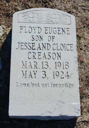 CREASON, FLOYD EUGENE - Clay County, Arkansas | FLOYD EUGENE CREASON - Arkansas Gravestone Photos