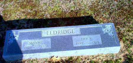ELDRIDGE, DOCK - Clay County, Arkansas   DOCK ELDRIDGE - Arkansas Gravestone Photos