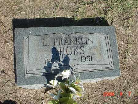"HICKS, LOGAN FRANKLIN ""FRANKIE"" - Clay County, Arkansas | LOGAN FRANKLIN ""FRANKIE"" HICKS - Arkansas Gravestone Photos"
