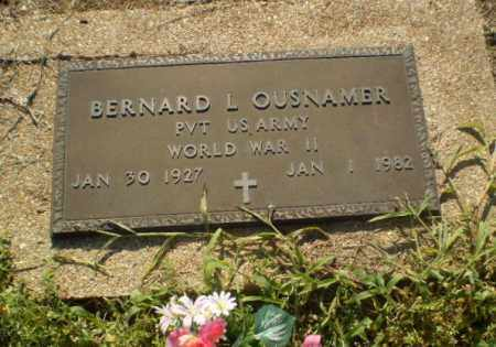 OUSNAMER  (VETERAN WWII), BERNARD L - Clay County, Arkansas | BERNARD L OUSNAMER  (VETERAN WWII) - Arkansas Gravestone Photos