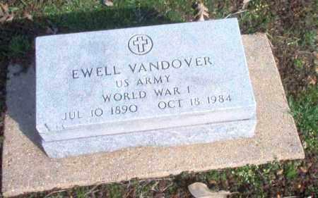 VANDOVER  (VETERAN WWI), EWELL - Clay County, Arkansas | EWELL VANDOVER  (VETERAN WWI) - Arkansas Gravestone Photos