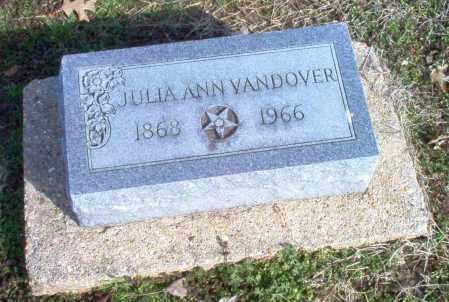 VANDOVER, JULIA ANN - Clay County, Arkansas   JULIA ANN VANDOVER - Arkansas Gravestone Photos