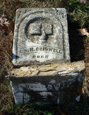 BRIDWELL, WM. H. - Cleburne County, Arkansas | WM. H. BRIDWELL - Arkansas Gravestone Photos