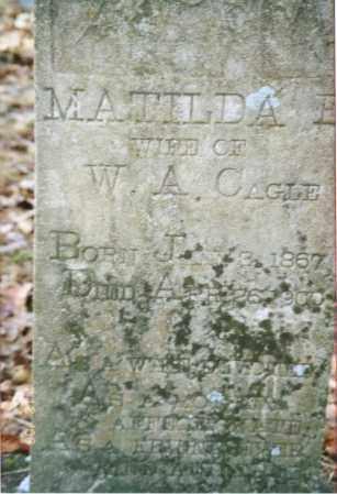 CAGLE, MATILDA E. - Cleburne County, Arkansas | MATILDA E. CAGLE - Arkansas Gravestone Photos