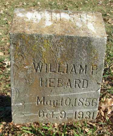 HEBARD, WILLIAM P. - Cleburne County, Arkansas | WILLIAM P. HEBARD - Arkansas Gravestone Photos