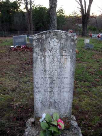 LANCASTER (VETERAN), JAMES W. - Cleburne County, Arkansas   JAMES W. LANCASTER (VETERAN) - Arkansas Gravestone Photos